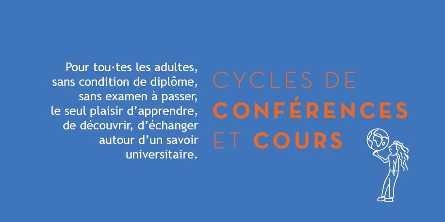 cycles de conférences et cours par des universitaires